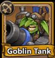 Castle Burn Rare Units Goblin Tank