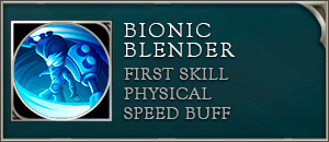 Arena of valor max skill bionic blender