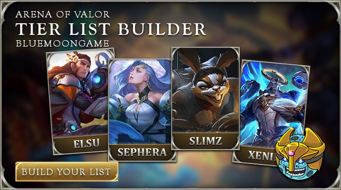 Arena of Valor AoV Arena of Valor Hero Tier List - mandegar info