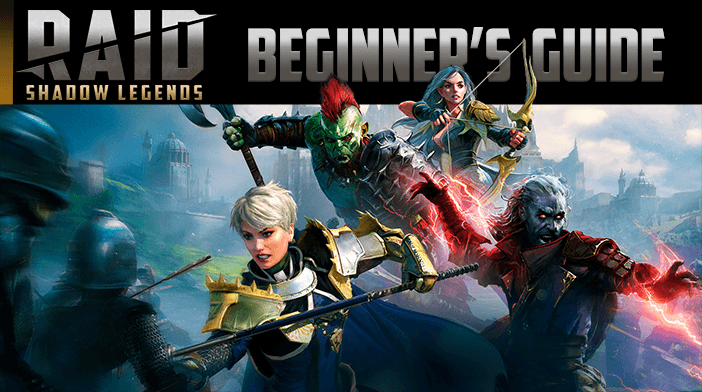 Raid Shadow Legends Beginners Guide