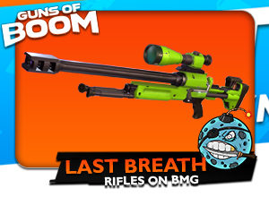 guns of boom last breath rifle