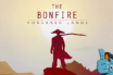 The Bonfire Forsaken Lands Review