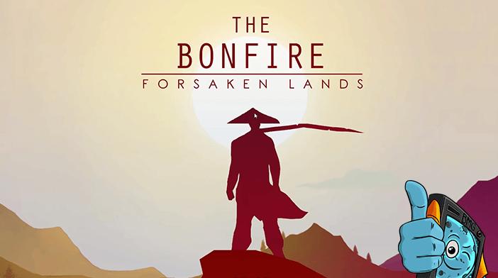 The Bonfire Forsaken Lands Review