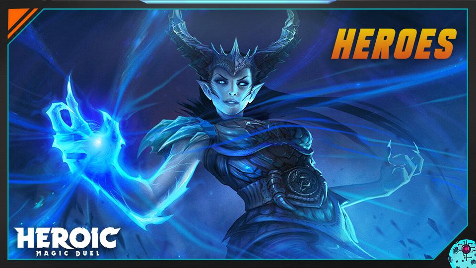 Heroic Magic Duel - Heroes