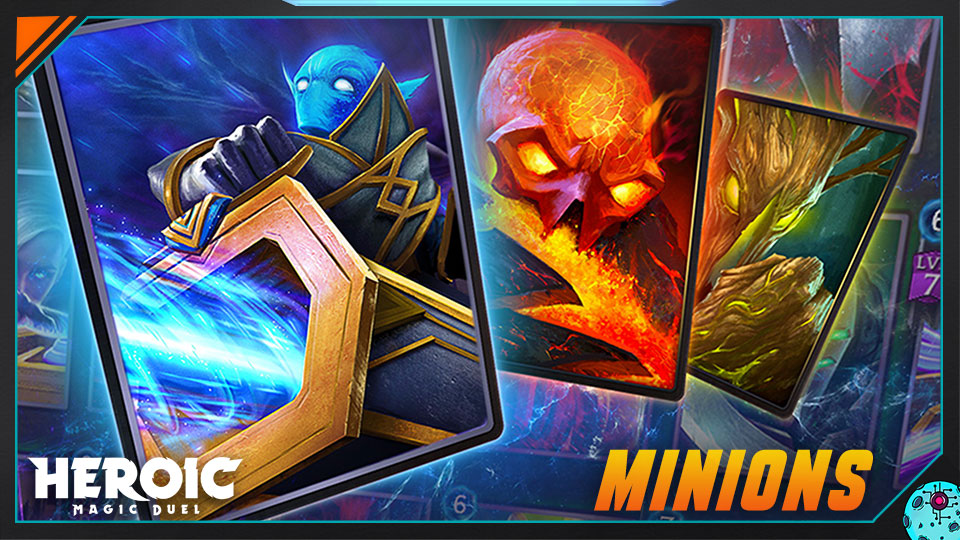 Heroic Magic Duel - Minions
