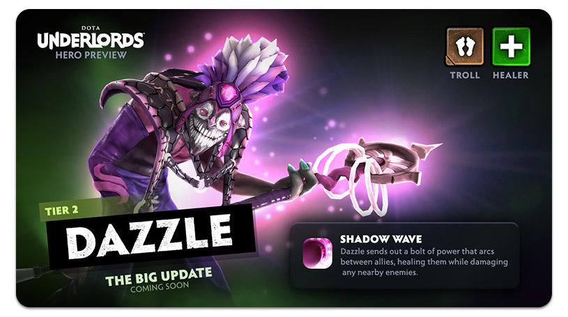 Dota Underlords Update Dazzle