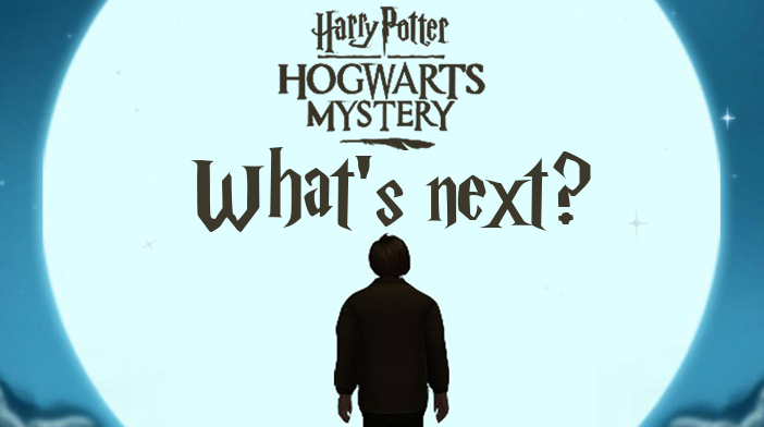 Harry Potter Hogwarts Mystery - What's Next