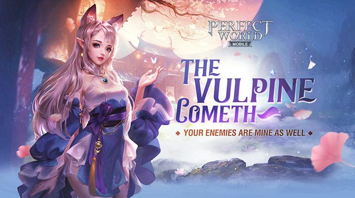 Perfect World - The Vulpine Cometh
