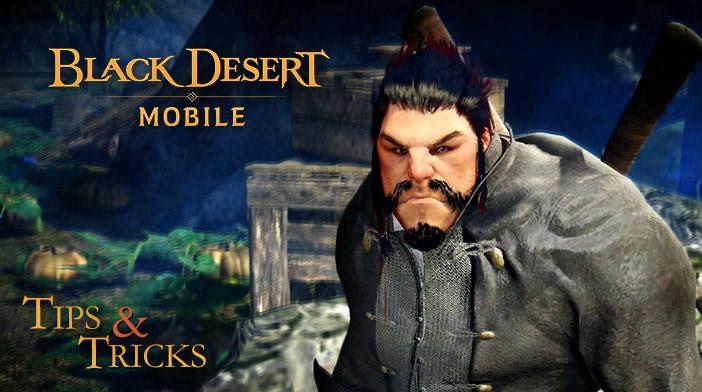 Black Desert Mobile Tips and Tricks