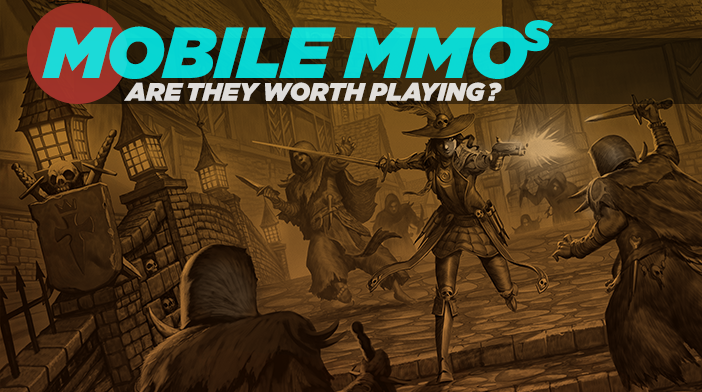 Mobile MMOs - Are they worth playing