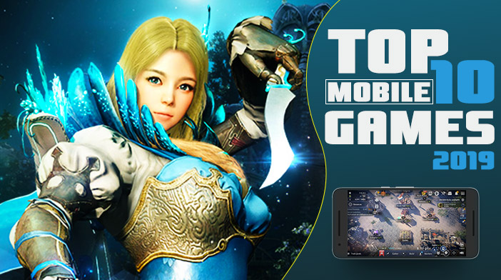 Top 10 Mobile Games 2019