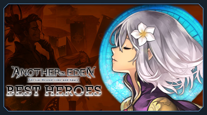 Another Eden: The Cat Beyond Time and Space best heroes