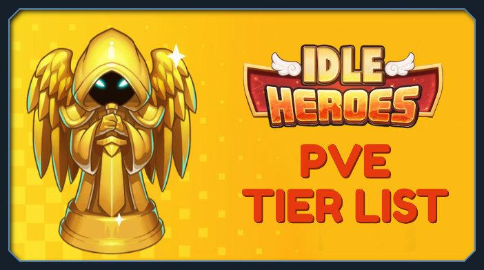 idle heroes pve tier list