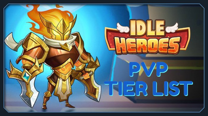 idle heroes pvp tier list