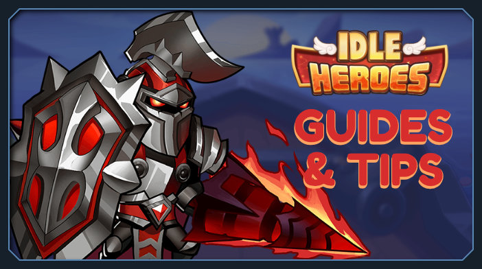idle heroes guides tips and tricks