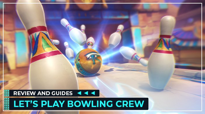 Bowling Crew guides, tips, tricks, review, cheats